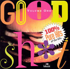 VARIOUS ARTISTS - GOOD SH*T, VOL. 1: 100% PURE HITS OF THE 60S NEW CD