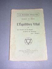 Esotérisme Occultisme l'équilibre vital Charles de Bhray 1925 science des mages