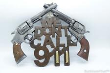 """Rustic Decor """"We Don't Call 911"""" Crossed 6 Shooter Bullet Diamond Wall Plaque"""