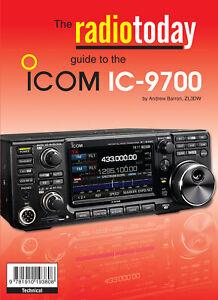 Radio Today Guide to the Icom IC-9700 - Ham / Amateur Radio Book
