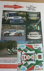 Decals 1/18 Ref 952 Subaru Impreza WRC Boland Rally Mounted Carlo 2005 Rally