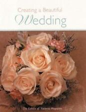 Creating a Beautiful Wedding, From the Editors of Victoria Magazine, Good Book