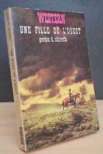 WESTERN N° 6 UNE FILLE DE L'OUEST de Gordon d. Shirreffs (Masque Champs Elysées)