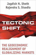 Tectonic Shift : The Geoeconomic Realignment of Globalizing Markets-ExLibrary