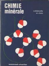 Chimie Minérale à l'usage Classes Supérieures de Secondaire - Delaruelle & Claes