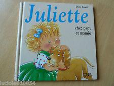Juliette chez papy et mamie Lauer  Doris Occasion Livre