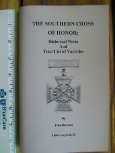 Southern Cross of Honor, Historical Notes & Trial List of Varieties, Ref. Book