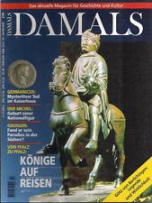 Damals Heft 2 1998 Von Pfalz zu Pfalz Könige auf Reisen Heinrich VI. auf Reisen