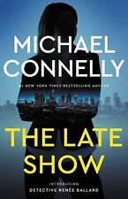 The Late Show by Michael Connelly (Hardcover, 2017)