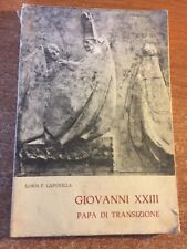 Giovanni XXIII Papa di transizione Loris F. Capovilla 1979