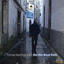 On The Beat Path - Tomas Martin Lopez (2010, CD NUEVO)