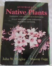 Australian Native Plants 4th Edition, John W Wrigley, Murray Fagg hc/dj
