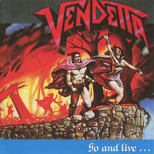 VENDETTA - Go And Live... Stay And Die - CD