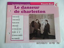 CARTE FICHE PLAISIR DE CHANTER PHILIPPE CLAY LE DANSEUR DE CHARLESTON