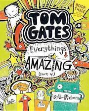 Tom Gates: Everything's Amazing (Sort Of) by L Pichon (Paperback / softback, 2016)