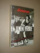 LA JUMENT PERDUE. SIMENON. 1954 FRENCH PAPERBACK
