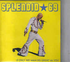 Splendid 69-If Only We Were As Great As You cd Album