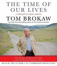 CD AUDIOBOOK The Time of Our Lives A Conversation about America/Tom Brokaw