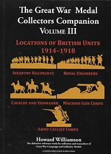 **JUST PUBLISHED--THE GREAT WAR MEDAL COLLECTORS COMPANION - VOLUME THREE