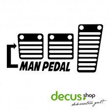 Man Pedal // Sticker JDM Aufkleber Frontscheibe