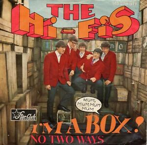 Star Club Sg.   -  THE HI FIS    -   I`M   A  BOX