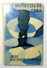 Los munecos de cera Jose Antorio Cabrera 1973