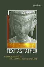 Text as Father: Paternal Seductions in Early Mahayana Buddhist Literature (Buddh