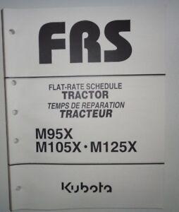 Kubota M95X M105X M125X Tractor Repair Time Flat Rate Schedule Manual