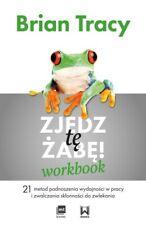 ZJEDZ TĘ ŻABĘ - WORKBOOK (21 metod) Tracy Brian | Polish Book Polska