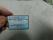 Vintage Ticket Stub of The Little White House  of Franklin Roosevelt