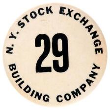 N.Y. STOCK EXCHANGE BUILDING COMPANY / EMPLOYEE BADGE c. LATE 1940s.