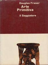 Fraser Douglas Arte primitiva 1962 Il Saggiatore