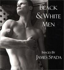 Black and White Men : Images by James Spada (2000, Hardcover)