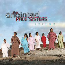 Return, The Anointed Pace Sisters, Good
