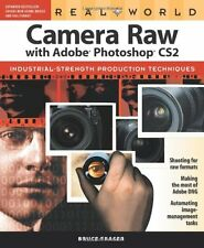 Real World Camera Raw with Adobe Photoshop CS2,Bruce Fraser