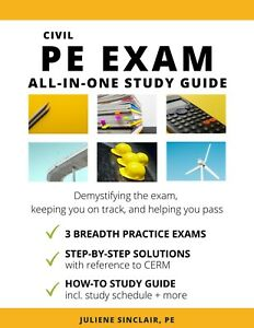 Civil PE Exam All-in-One Study Guide including Three PRACTICE EXAMS