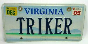 2005 Virginia License Plate TRIKER motorcycle trike rider PERSONALIZED VANITY
