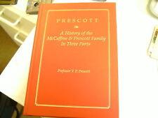 *Genealogy/History McCaffree & Prescott Family