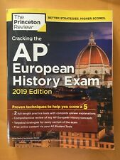 Cracking The Ap European History Exam, 2019 Edition, Ap European History