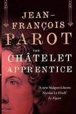 The Chatelet Apprentice,Jean Francois Parot,New Book mon0000092795