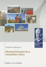 Winning Strategies for a Sustainable Future: Reinhard Mohn Prize 2013