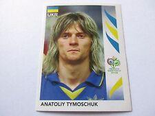 Sticker PANINI Fifa World Cup GERMANY 2006 N°562 Ukraine Anatoliy Tymoschuk