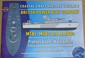 BRITISH POWER BOAT COMPANY WW2 Second World War MTB MGB Coastal Craft Vol.2