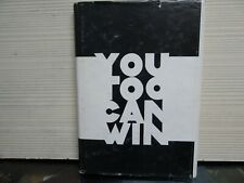 YOU TOO CAN WIN - 1972 - BY BURT L WAY - SIGNED - HARDCOVER - ROCKFORD COLLEGE