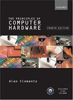 Principles of Computer Hardware by Clements, Alan