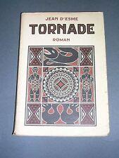 Afrique Jean d'Esme Tornade Roman Editions d'Art Piazza 1931