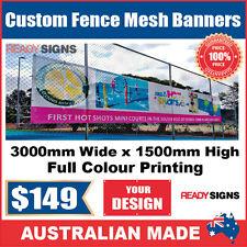 Custom Outdoor Fence Mesh Banner Sign Wrap - 3000mmW x 1500mmH - Australian Made