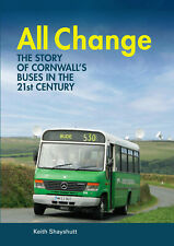 More details for all change - the story of cornwall's buses in the 21st century book