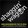 NEW - Shaggin Wagon - Funny - Euro Tuner Car decal / sticker - the MOST COLORS