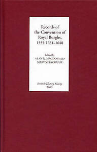 Records of the Convention of Royal Burghs, 1555; 1631-1648 by Scottish...